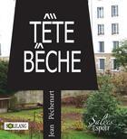 Couverture du livre « Tête bêche » de Jean Pechenart aux éditions Solilang