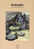 Couverture du livre « Battaglia, une monographie » de Jans Michel aux éditions Mosquito
