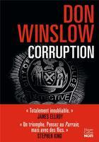 Couverture du livre « Corruption » de Don Winslow aux éditions Harpercollins