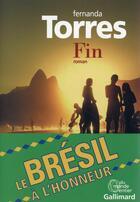 Couverture du livre « Fin » de Fernanda Torres aux éditions Gallimard