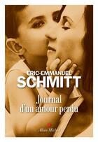 Couverture du livre « Journal d'un amour perdu » de Éric-Emmanuel Schmitt aux éditions Albin Michel