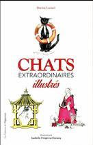 Couverture du livre « Chats extraordinaires illustrés » de Dorica Lucaci aux éditions L'opportun