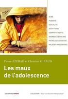 Couverture du livre « Les maux de l'adolescence » de Pierre Azerad et Christian Giraud aux éditions Ovadia