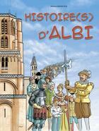 Couverture du livre « Histoire(s) d'Albi » de Collectif aux éditions Grand Sud