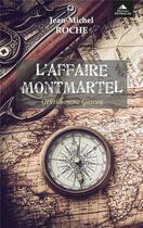 Couverture du livre « L'affaire Montmartel : gentilhomme gascon » de Jean-Michel Roche aux éditions Detrad Avs