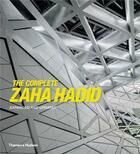 Couverture du livre « The complete zaha hadid (new ed.) » de Aaron Betsky aux éditions Thames & Hudson