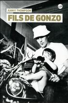 Couverture du livre « Fils de Gonzo » de Juan F. Thompson aux éditions Editeur Globe