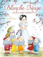 Couverture du livre « Blanche-Neige et les sept nains » de Marianne Barcilon et Chloe Chauveau et Jacob Grimm et Wilhelm Grimm aux éditions Lito