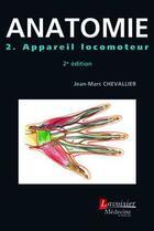 Couverture du livre « ATLAS DE POCHE ; anatomie t.2 ; appareil locomoteur (2e édition) » de Jean-Marc Chevallier aux éditions Medecine Sciences Publications