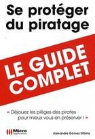 Couverture du livre « Se protéger du piratage ;