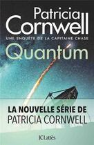 Couverture du livre « Quantum » de Patricia Cornwell aux éditions Lattes