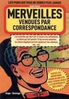 Couverture du livre « Merveilles vendues par correspondance » de Annie Pastor aux éditions Desinge Hugo Cie