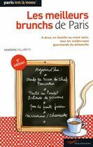 Couverture du livre « Les meilleurs brunchs de Paris (édition 2009) » de Sandrine Fillipetti aux éditions Parigramme