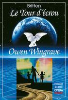 Couverture du livre « L'avant-scène opéra N.173 ; le tour d'écrou ; Owen Wingrave » de Benjamin Britten aux éditions L'avant-scene Opera