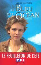 Couverture du livre « Le bleu de l'océan » de Anna Ceccaldi aux éditions Tf1 Editions