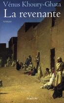Couverture du livre « La revenante » de Venus Khoury-Ghata aux éditions Archipel