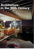 Couverture du livre « L'architecture du XXè siècle » de Peter Gossel et Gabriele Leuthauser aux éditions Taschen