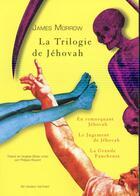 Couverture du livre « Le cycle de Jehovah » de James Morrow aux éditions Au Diable Vauvert