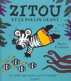 Couverture du livre « Zitou Et Le Poulpe Geant » de Brian Paterson aux éditions Hachette Jeunesse