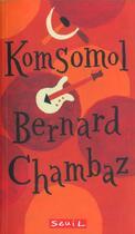 Couverture du livre « Komsomol » de Bernard Chambaz aux éditions Seuil Jeunesse