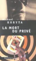 Couverture du livre « Mort du prive (la) » de Michael Koryta aux éditions Seuil