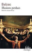 Couverture du livre « Illusions perdues » de Honoré De Balzac aux éditions Gallimard