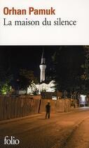Couverture du livre « La maison du silence » de Orhan Pamuk aux éditions Gallimard