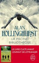 Couverture du livre « La piscine-bibliothèque » de Alan Hollinghurst aux éditions Lgf