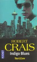 Couverture du livre « Indigo Blues » de Robert Crais aux éditions Pocket