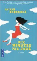 Couverture du livre « Dix minutes par jour » de Chiara Gamberale aux éditions Pocket