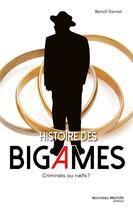 Couverture du livre « Histoire des bigames » de Benoit Garnot aux éditions Nouveau Monde