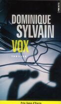 Couverture du livre « Vox » de Dominique Sylvain aux éditions Points