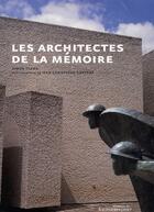 Couverture du livre « Les architectes de la mémoire » de Simon Texier aux éditions Huitieme Jour