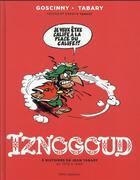 Couverture du livre « Iznogoud t.2 ; 6 histoires de Jean Tabary, de 1978 à1989 » de Jean Tabary et Rene Goscinny aux éditions Imav
