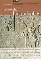 Couverture du livre « La voix des hiéroglyphes » de Christophe Barbotin aux éditions Kheops
