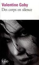 Couverture du livre « Des corps en silence » de Valentine Goby aux éditions Gallimard