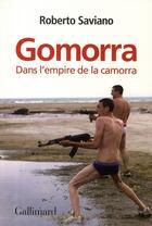 Couverture du livre « Gomorra ; dans l'empire de la camorra » de Roberto Saviano aux éditions Gallimard