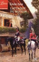 Couverture du livre « L'attaque du moulin » de Émile Zola aux éditions J'ai Lu