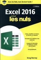 Couverture du livre « Excel 2016 pour les nuls (2e édition) » de Greg Harvey aux éditions First Interactive