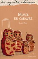 Couverture du livre « Musée du cadavre » de Claude Peitz aux éditions Le Verger