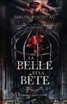 Couverture du livre « La belle et la bête ; les contes interdits » de Simon Rousseau aux éditions Ada