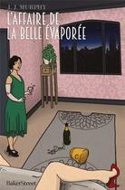 Couverture du livre « L'affaire de la belle évaporée » de J.J. Murphy aux éditions Baker Street