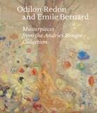 Couverture du livre « Odilon redon and emile bernard masterpieces from the andries bonger collection » de Fred Leeman aux éditions Waanders