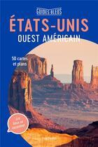 Couverture du livre « Etats-Unis ouest américain » de Collectif Hachette aux éditions Hachette Tourisme