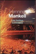 Couverture du livre « Les bottes suédoises » de Henning Mankell aux éditions Seuil