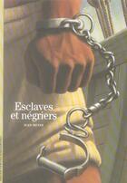 Couverture du livre « Esclaves et négriers » de Jean Meyer aux éditions Gallimard