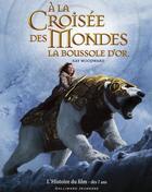 Couverture du livre « à la croisée des mondes ; la boussole d'or » de Woodward Kay aux éditions Gallimard-jeunesse