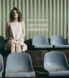 Couverture du livre « Les coeurs imparfaits » de Gaelle Pingault aux éditions Eyrolles