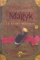 Couverture du livre « Magyk t.3 ; la reine maudite » de Angie Sage aux éditions Albin Michel Jeunesse