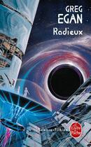 Couverture du livre « Radieux » de Greg Egan aux éditions Lgf